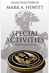 Special Activities (Duncan Hunter Thriller Book 6) Kindle Edition