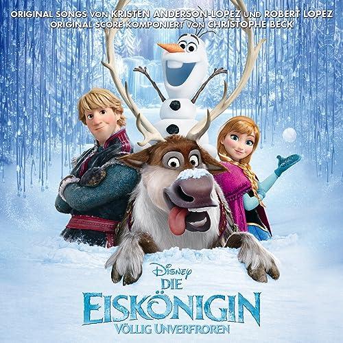 49240fc093f5ff Die Eiskönigin Völlig Unverfroren (Deutscher Original Film Soundtrack)