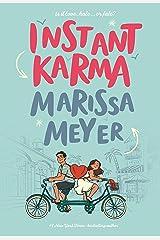 Instant Karma Kindle Edition