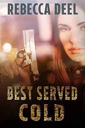 Best Served Cold (Otter Creek Book 6)