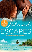 Island Escapes: Caribbean Kisses: Her Return to King's Bed (Kings of California) / to Marry a Prince / His Accidental Heir