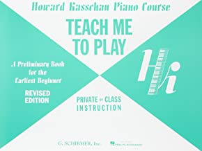 Teach Me To Play Piano Preliminary Book For The Earliest Beginner