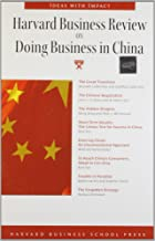 Harvard Business Review on Doing Business in China (Harvard Business Review Paperback Series)