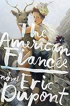 The American Fiancee: A Novel