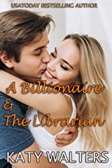 The Billionaire and the Librarian Kindle Edition