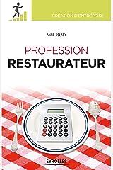 Profession restaurateur (Création d'entreprise) Format Kindle