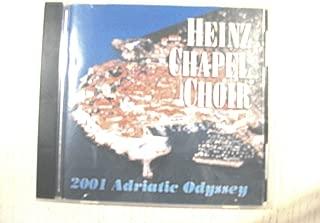 HEINZ CHAPEL CHOIR 2001 ADRIATIC ODYSSEY-CD (2001 ADRIATIC ODYSSEY)