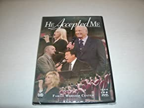 He Accepted Me. (Family Worship Center Cd & Dvd)