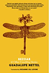 Bezoar: And Other Unsettling Stories Kindle Edition