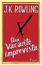 Una vacante imprevista (Spanish Edition)
