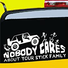 NOBODY CARES ABOUT YOUR STICK FIGURE FAMILY Your Stick Figure Family Funny Vinyl Sticker 5 ½