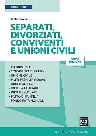 Separati, divorziati, conviventi e unioni civili (Il cittadino e la legge)