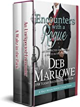 Encounters With a Rogue: A Collection of Two Half Moon House Novellas