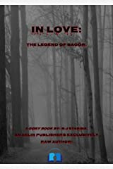 In Love : The legend of bagör Kindle Edition