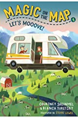 Magic on the Map #1: Let's Mooove! Kindle Edition