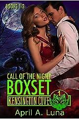 Call of the Night: Books 1-3 (Kensington Cove World Box Set Book 1) Kindle Edition