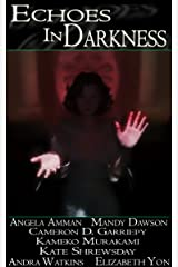 Echoes in Darkness Kindle Edition