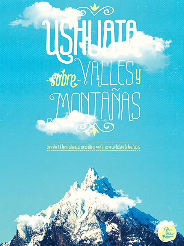 Ushuaia Valleys and Mountains