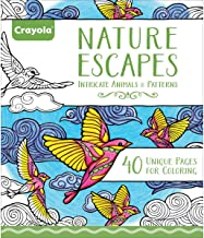 Crayola Natural Escapes Intricate Animals & Patterns (40 Unique Pages for Coloring)