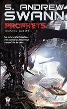 Prophets: Apotheosis: Book One: 01