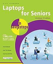 Laptops for Seniors in easy steps – Windows 10 Edition