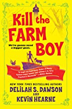 Kill the Farm Boy: The Tales of Pell (The Tales of Pell Series Book 1)