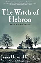 The Witch of Hebron (The World Made by Hand Novels Book 2)