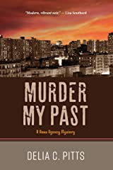 Murder My Past: A Ross Agency Mystery Kindle Edition
