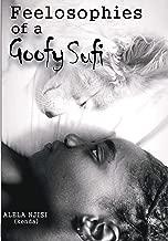 Feelosophies Of A Goofy Sufi (English Edition)