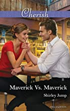 Maverick Vs. Maverick (Montana Mavericks: The Baby Bonanza Book 4)