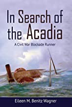 In Search of the Acadia: A Civil War Blockade Runner