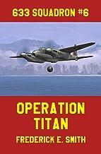 Operation Titan (633 Squadron Book 6)