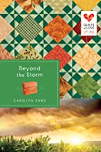 Beyond the Storm (Quilts of Love Series Book 1)