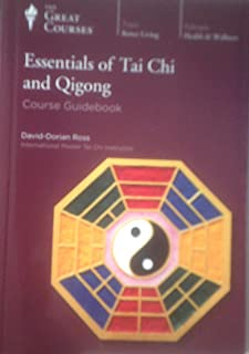 Great Courses Essentials of Tai Chi and Qigong Course Guidebook