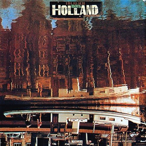 Holland (2000 Remaster) by The Beach Boys on Amazon Music - Amazon.com