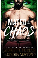 Mated to the Chaos (Portal City Protectors Book 5) Kindle Edition