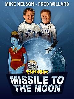 RiffTrax: Missile to the Moon feat. Fred Willard