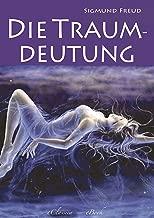 Sigmund Freud: Die Traumdeutung (Illustriert) (German Edition)