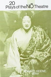 Twenty Plays of the Nō Theatre