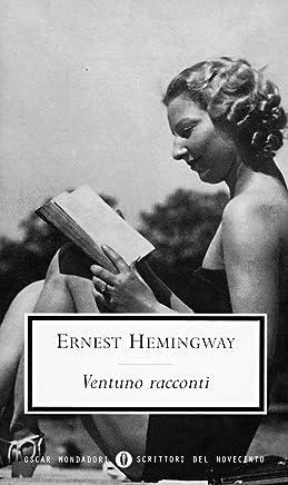 Ventuno racconti (Oscar scrittori moderni Vol. 1067)
