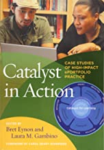 Catalyst in Action: Case Studies of High-Impact ePortfolio Practice
