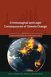 Criminological and Legal Consequences of Climate Change (Oñati International Series in Law and Society)