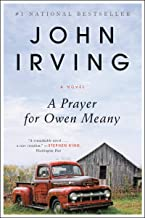 A Prayer for Owen Meany: A Novel