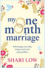 My One Month Marriage: The uplifting page-turner from #1 bestseller Shari Low Kindle Edition