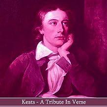 John Keats - A Tribute in Verse