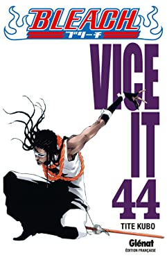 Bleach - Tome 44: Vice it (Bleach (44)) (French Edition)