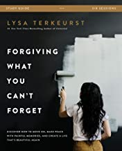 Forgiving What You Can't Forget Study Guide: Discover How to Move On, Make Peace with Painful Memories, and Create a Life That's Beautiful Again PDF