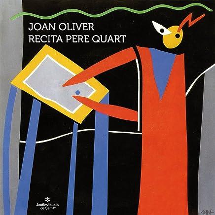 Joan Oliver Recita Pere Quart