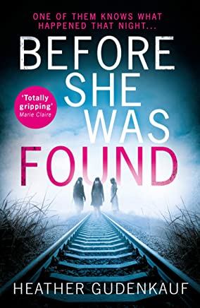Before She Was Found: A shocking and emotional thriller for fans of Claire Douglas and Lisa Jewell