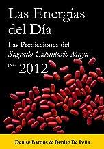 Las Energías del Día (Spanish Edition)